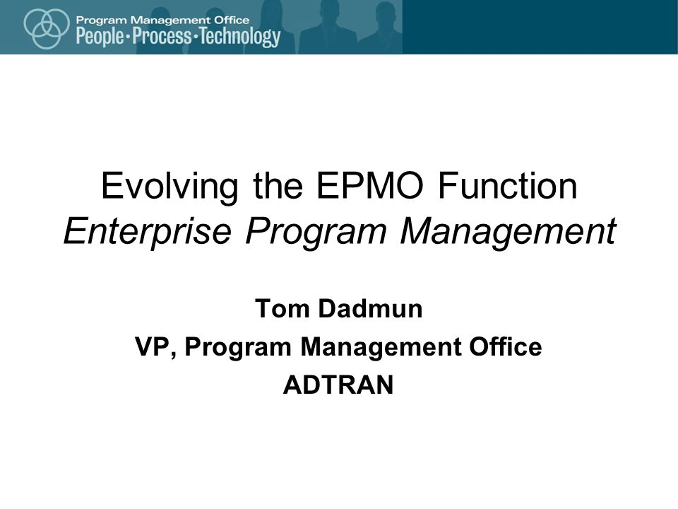Evolving the EPMO Function Enterprise Program Management