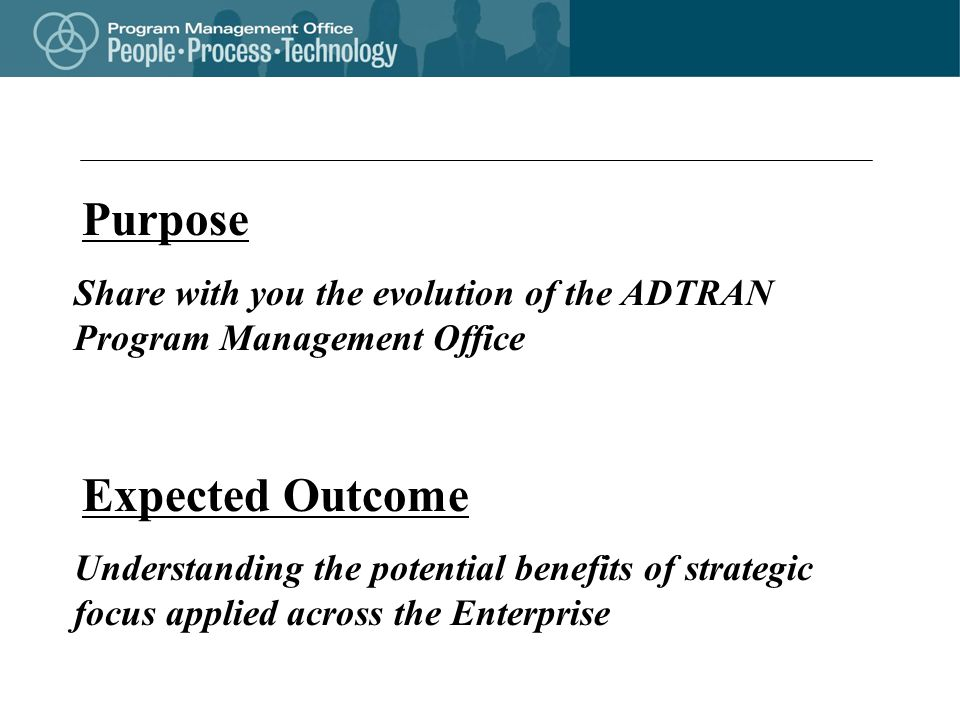 Share with you the evolution of the ADTRAN Program Management Office