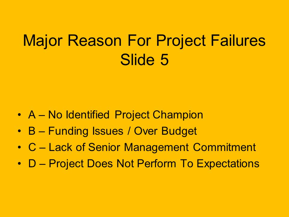 Major Reason For Project Failures Slide 5