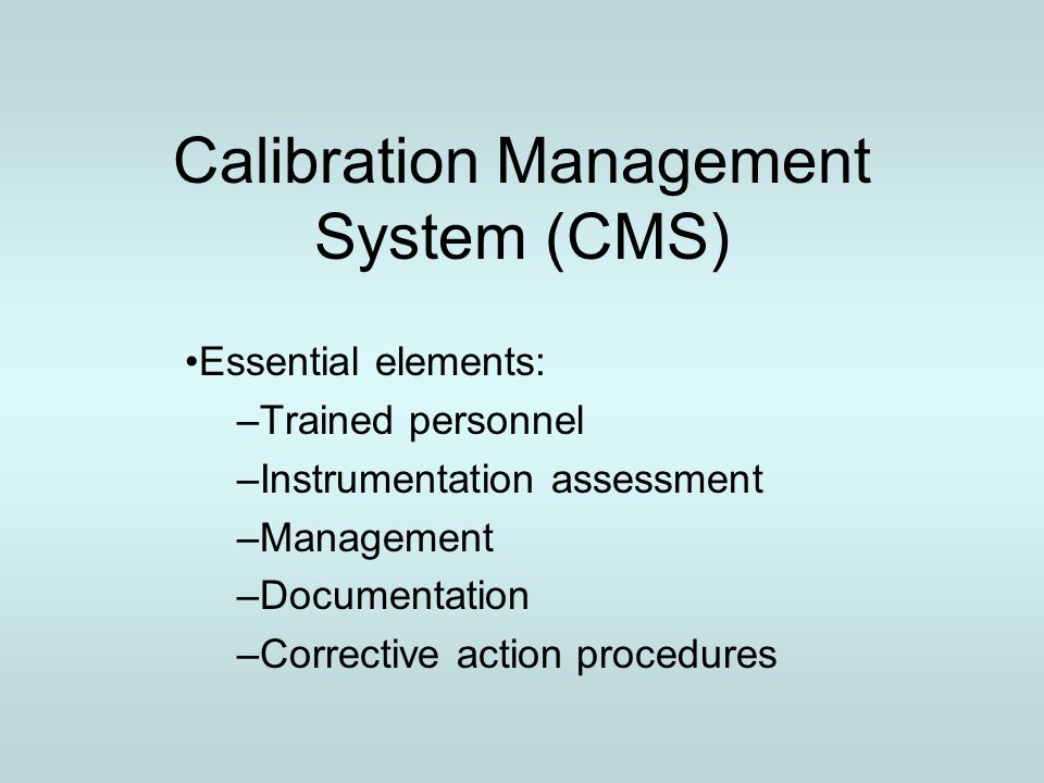 Calibration Management System (CMS)