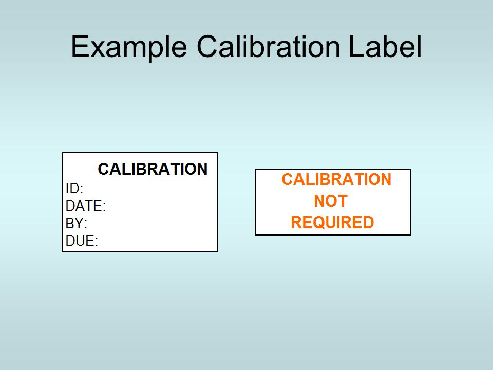 Example Calibration Label