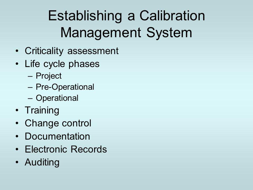 Establishing a Calibration Management System