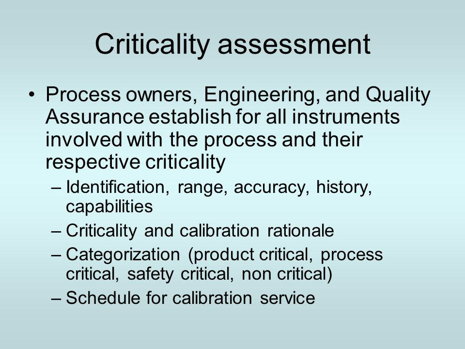 Criticality assessment