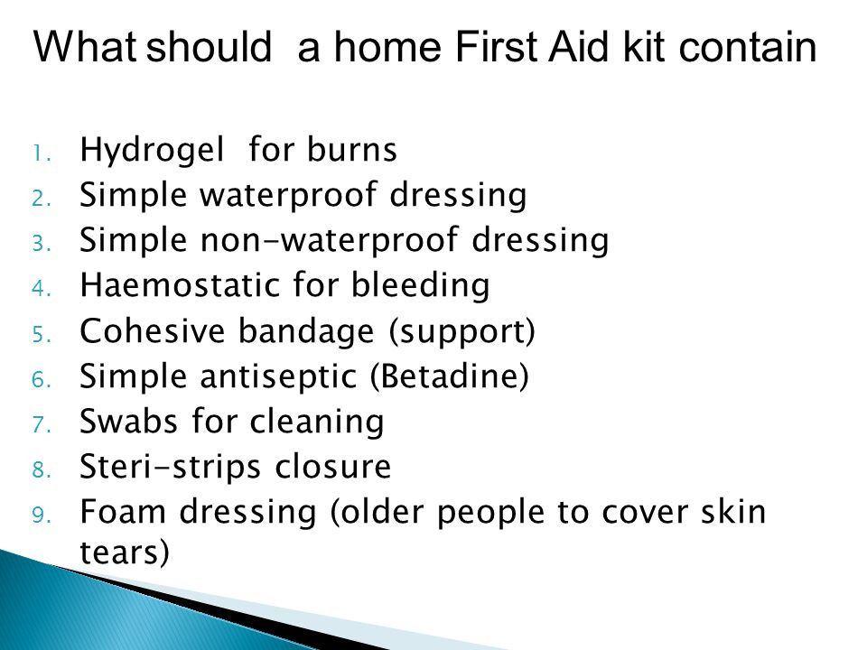What should a home First Aid kit contain