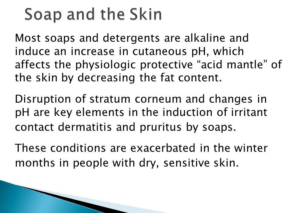 Soap and the Skin