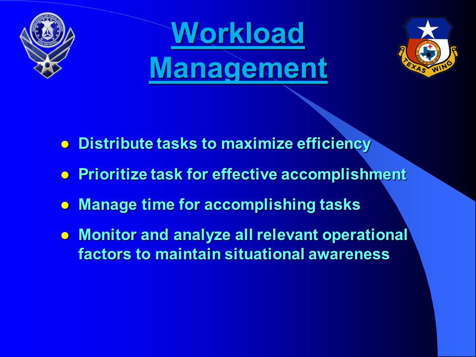 Workload Management Distribute tasks to maximize efficiency