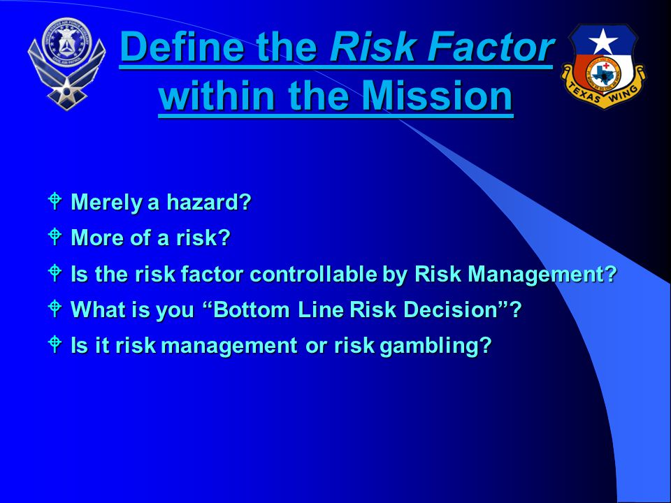 Define the Risk Factor within the Mission