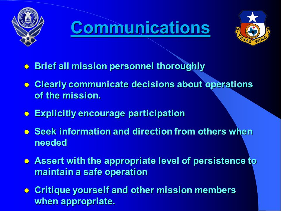 Communications Brief all mission personnel thoroughly