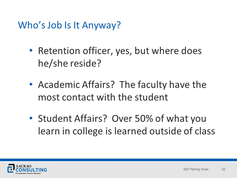 Who's Job Is It Anyway Retention officer, yes, but where does he/she reside