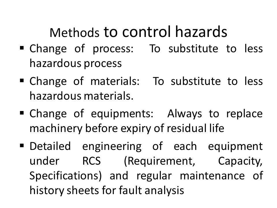 Methods to control hazards