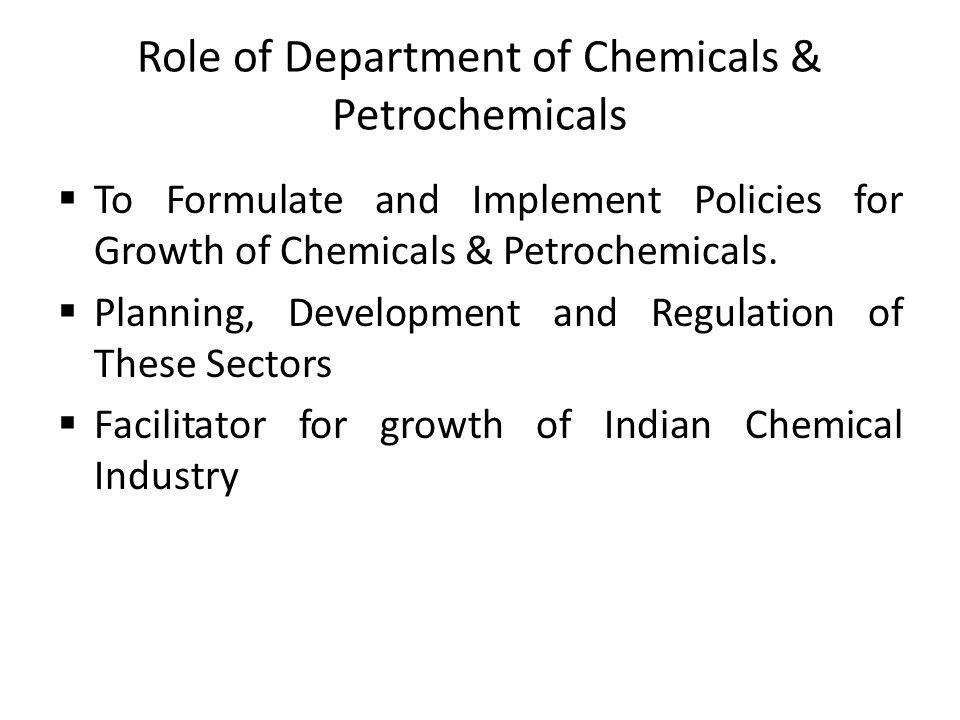 Role of Department of Chemicals & Petrochemicals