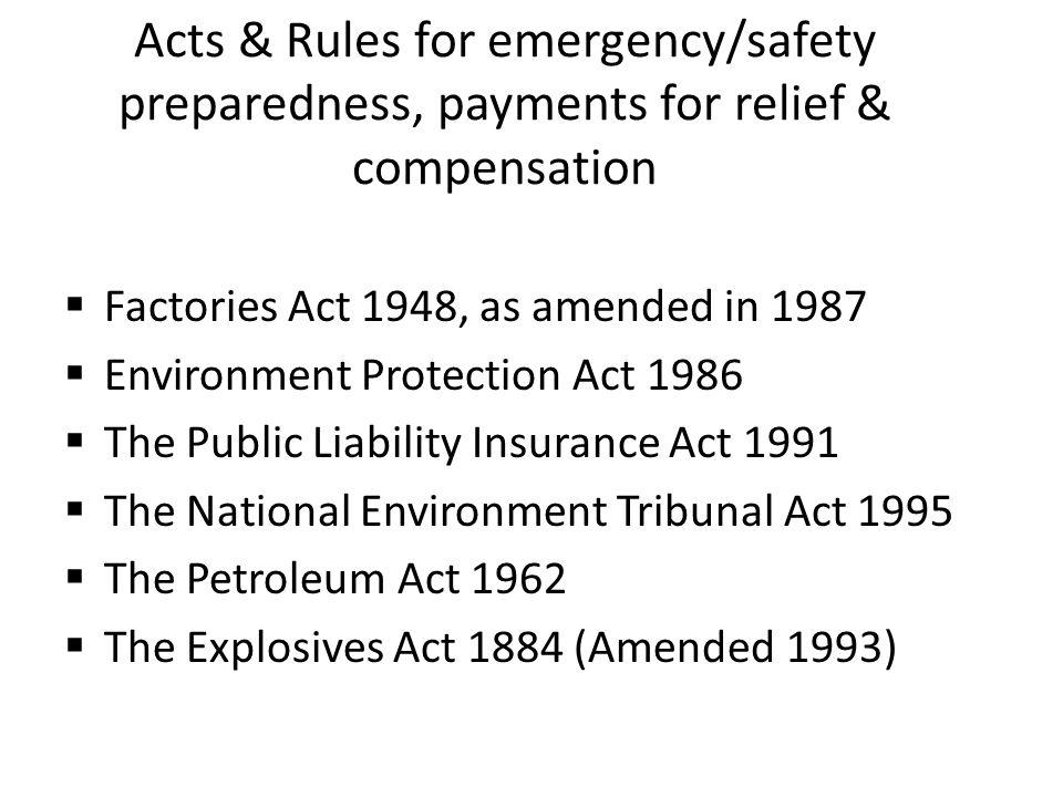 Acts & Rules for emergency/safety preparedness, payments for relief & compensation