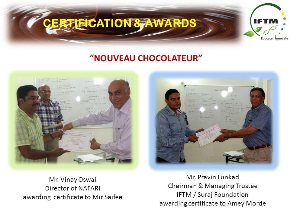 CERTIFICATION & AWARDS NOUVEAU CHOCOLATEUR