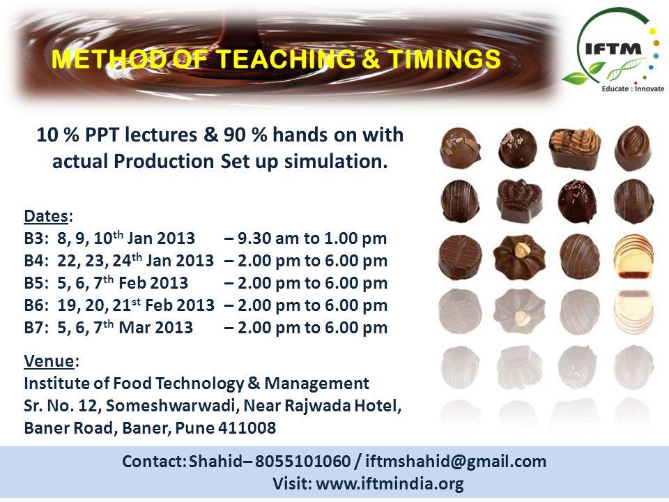 METHOD OF TEACHING & TIMINGS