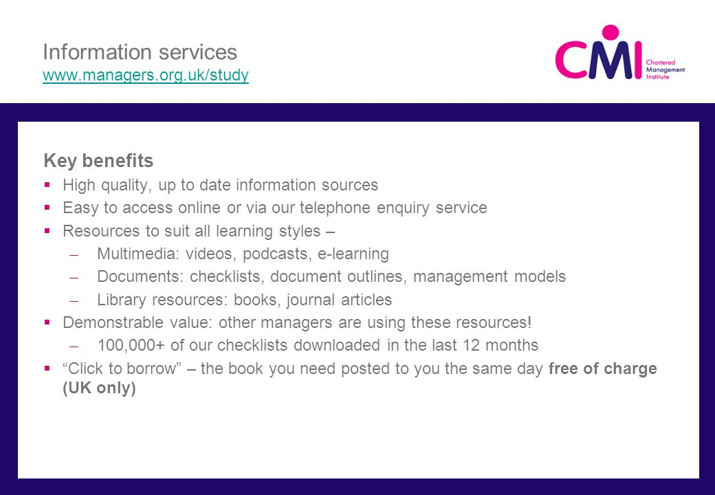 Information services www.managers.org.uk/study