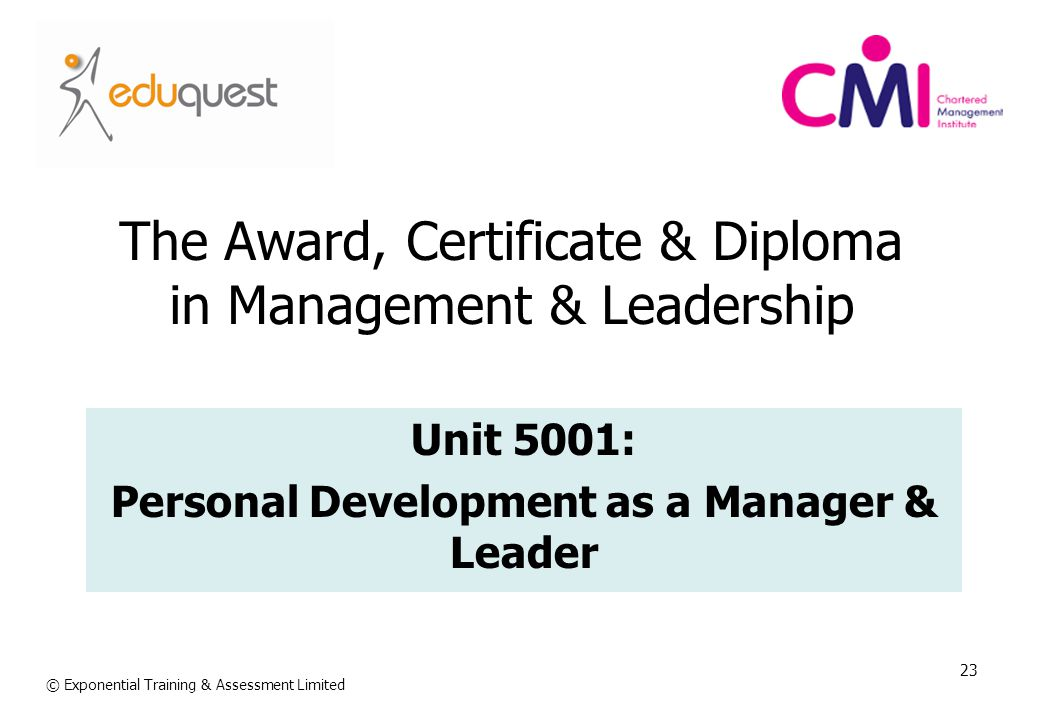 The Award, Certificate & Diploma in Management & Leadership