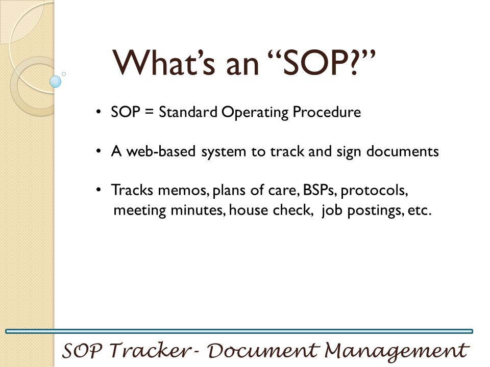 What's an SOP SOP Tracker- Document Management