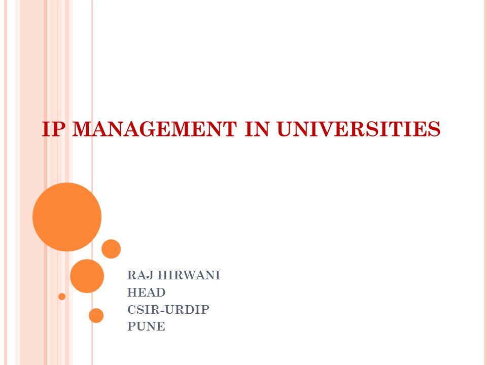 IP MANAGEMENT IN UNIVERSITIES