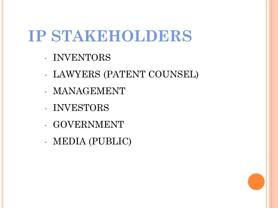IP STAKEHOLDERS INVENTORS LAWYERS (PATENT COUNSEL) MANAGEMENT