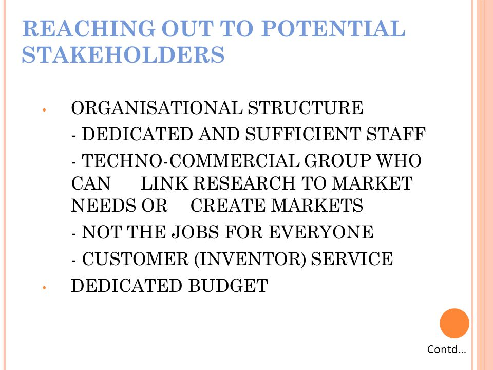 REACHING OUT TO POTENTIAL STAKEHOLDERS