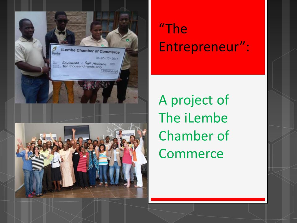 The Entrepreneur : A project of The iLembe Chamber of Commerce