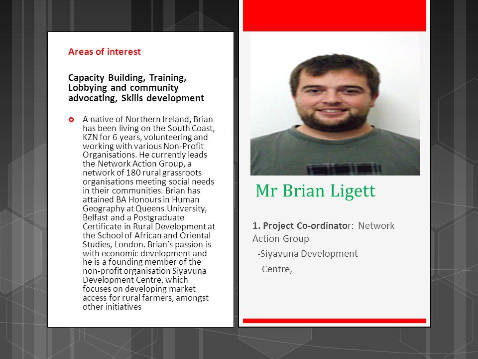 Mr Brian Ligett Areas of interest