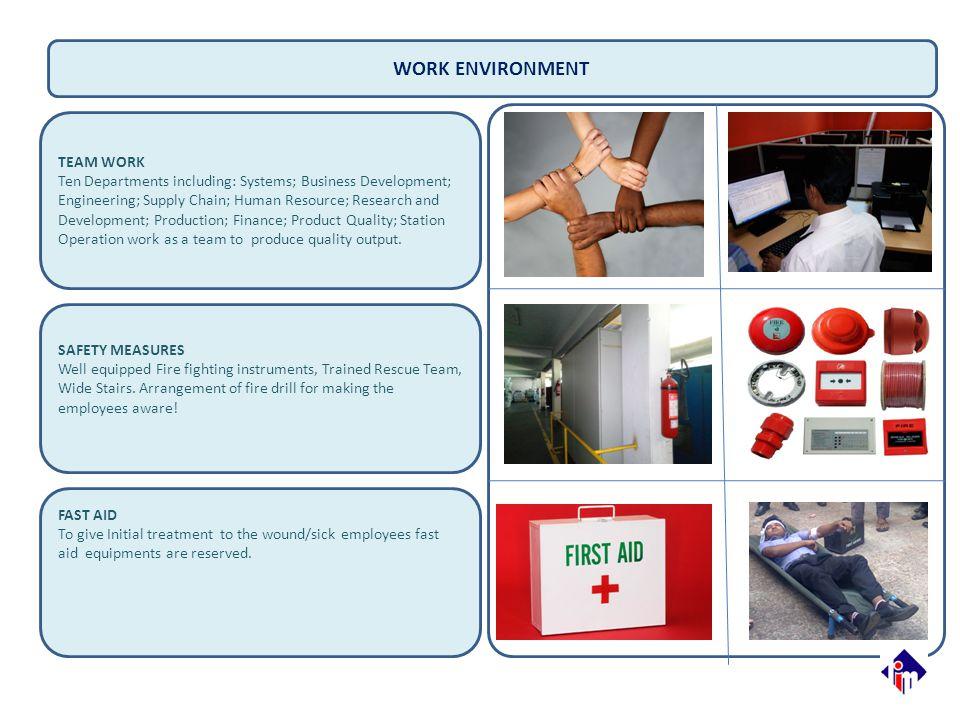 WORK ENVIRONMENT TEAM WORK
