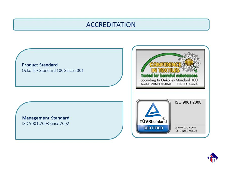 ACCREDITATION Product Standard Management Standard