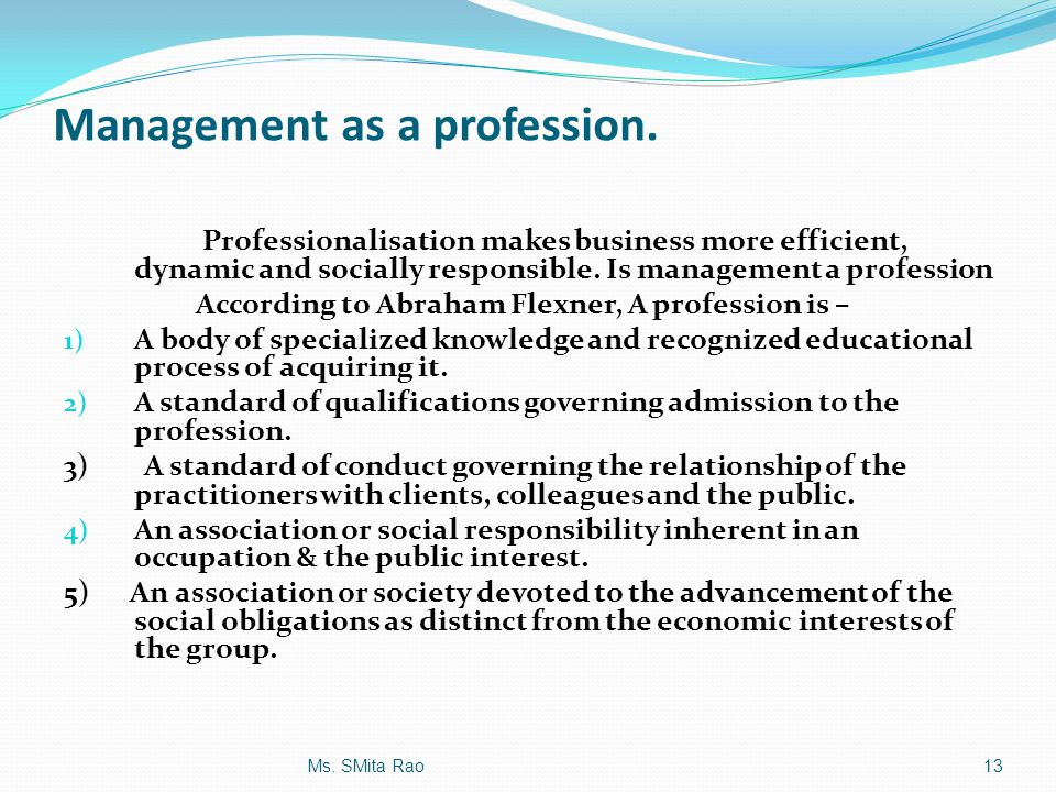 Management as a profession.