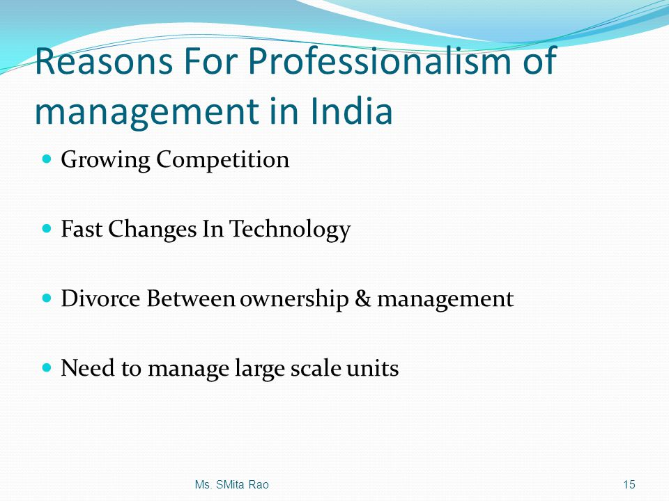 Reasons For Professionalism of management in India