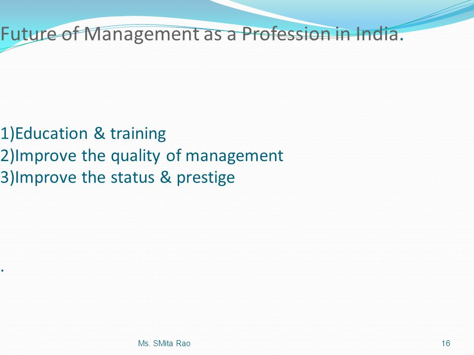 Future of Management as a Profession in India