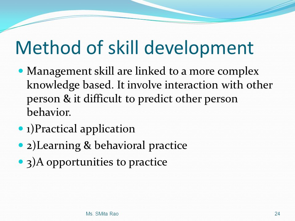 Method of skill development