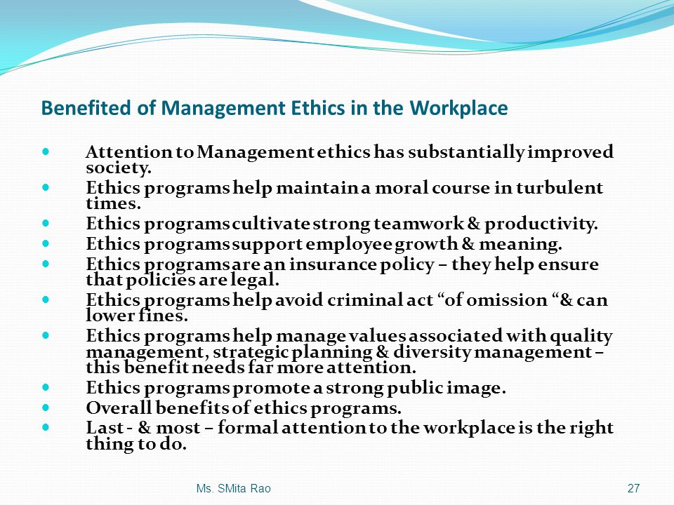 Benefited of Management Ethics in the Workplace