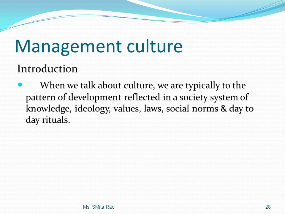Management culture Introduction