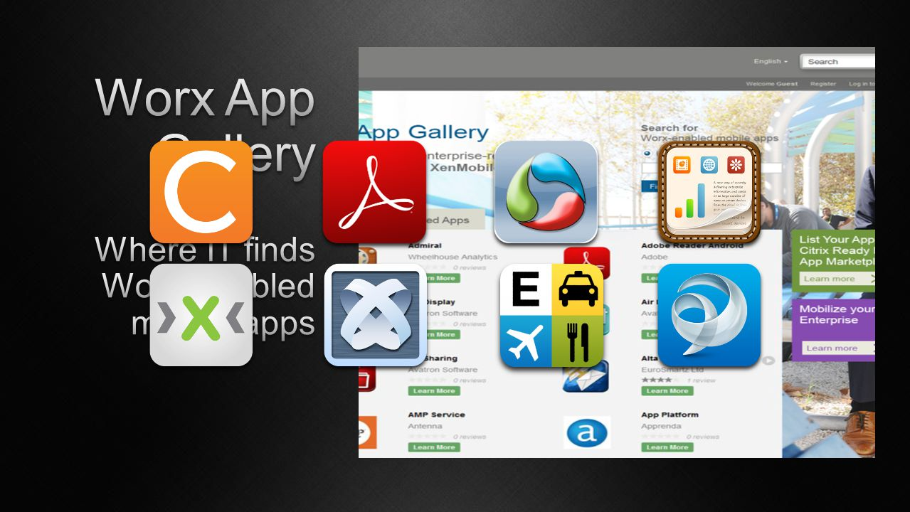 Worx App Gallery Where IT finds Worx-enabled mobile apps