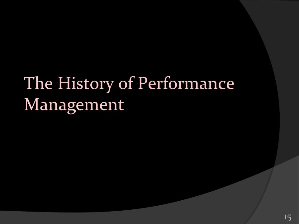 The History of Performance Management