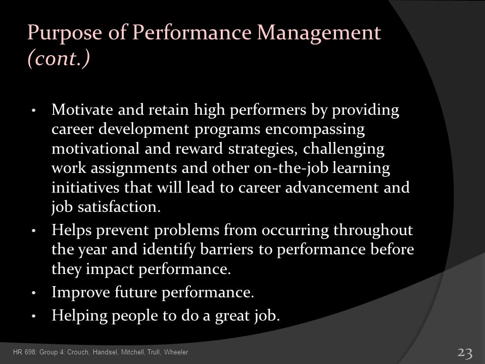 Purpose of Performance Management (cont.)