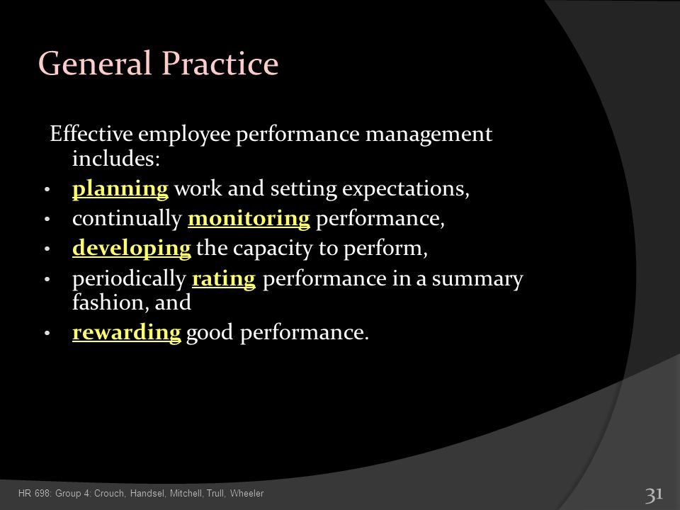 General Practice Effective employee performance management includes: