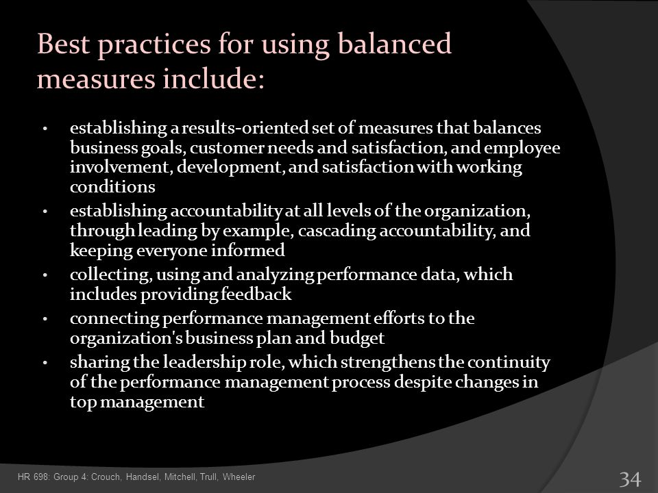 Best practices for using balanced measures include: