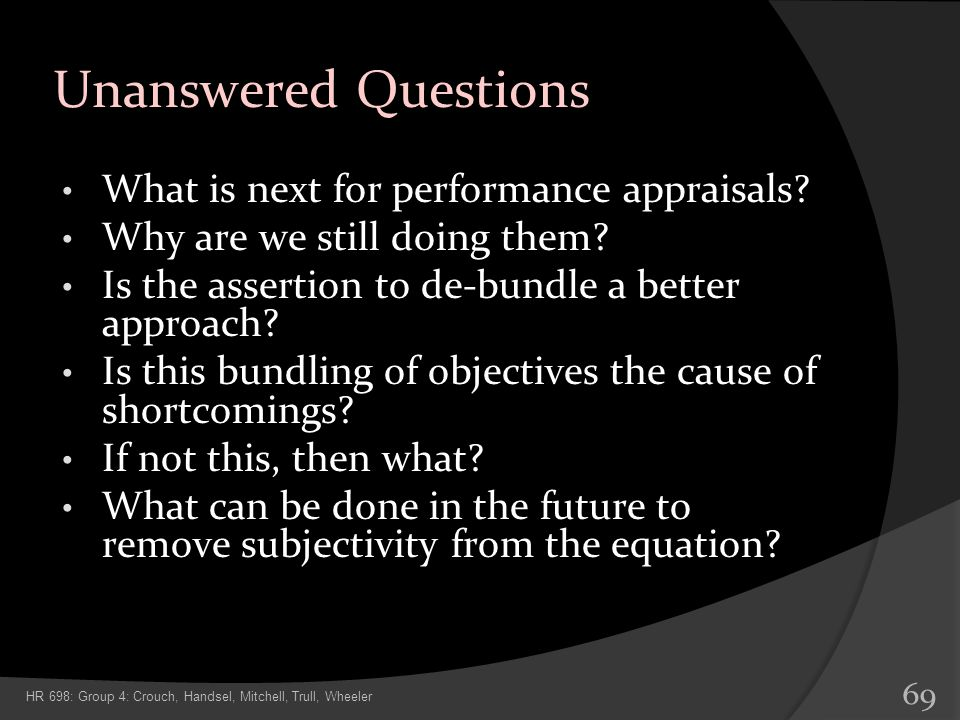 Unanswered Questions What is next for performance appraisals
