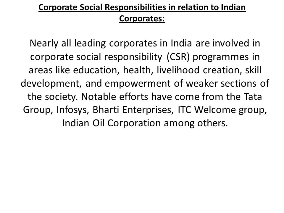 Corporate Social Responsibilities in relation to Indian Corporates: