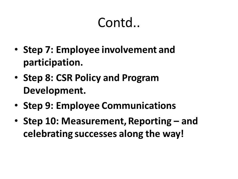 Contd.. Step 7: Employee involvement and participation.