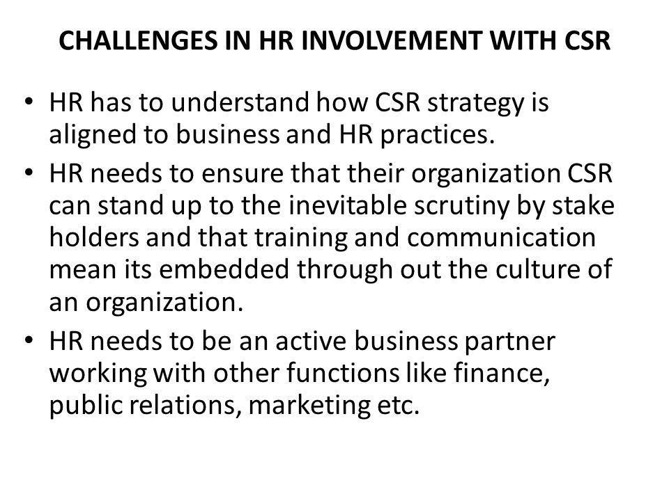 CHALLENGES IN HR INVOLVEMENT WITH CSR
