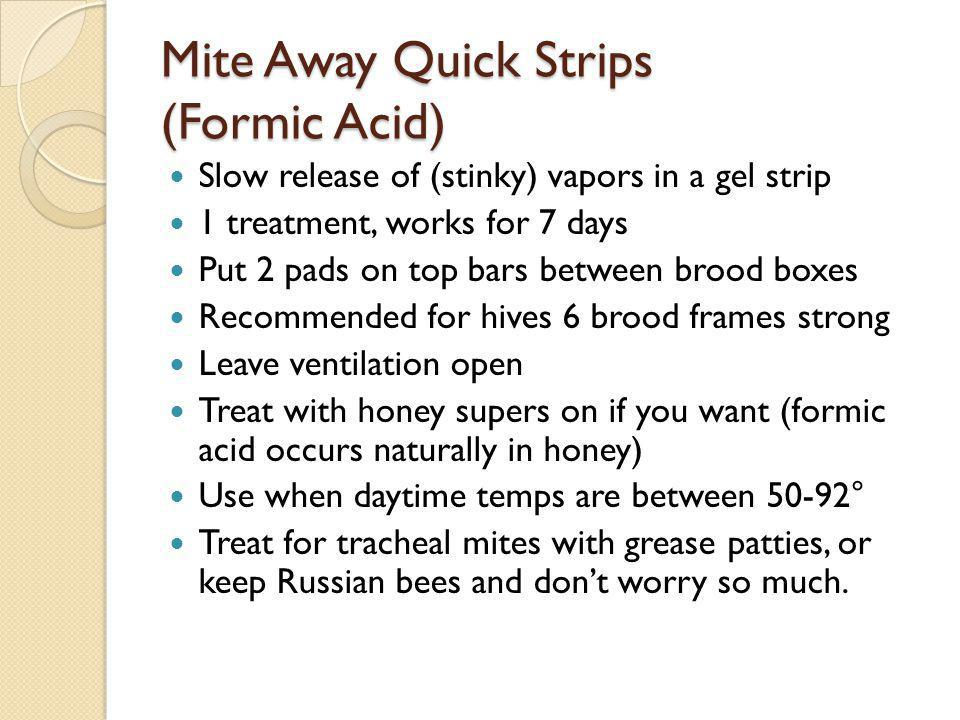 Mite Away Quick Strips (Formic Acid)