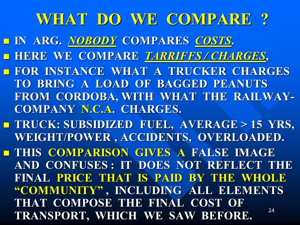 WHAT DO WE COMPARE IN ARG. NOBODY COMPARES COSTS.