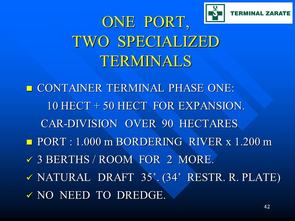 ONE PORT, TWO SPECIALIZED TERMINALS