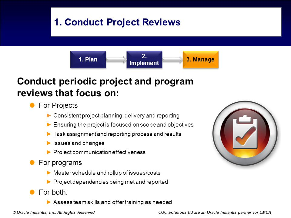 1. Conduct Project Reviews