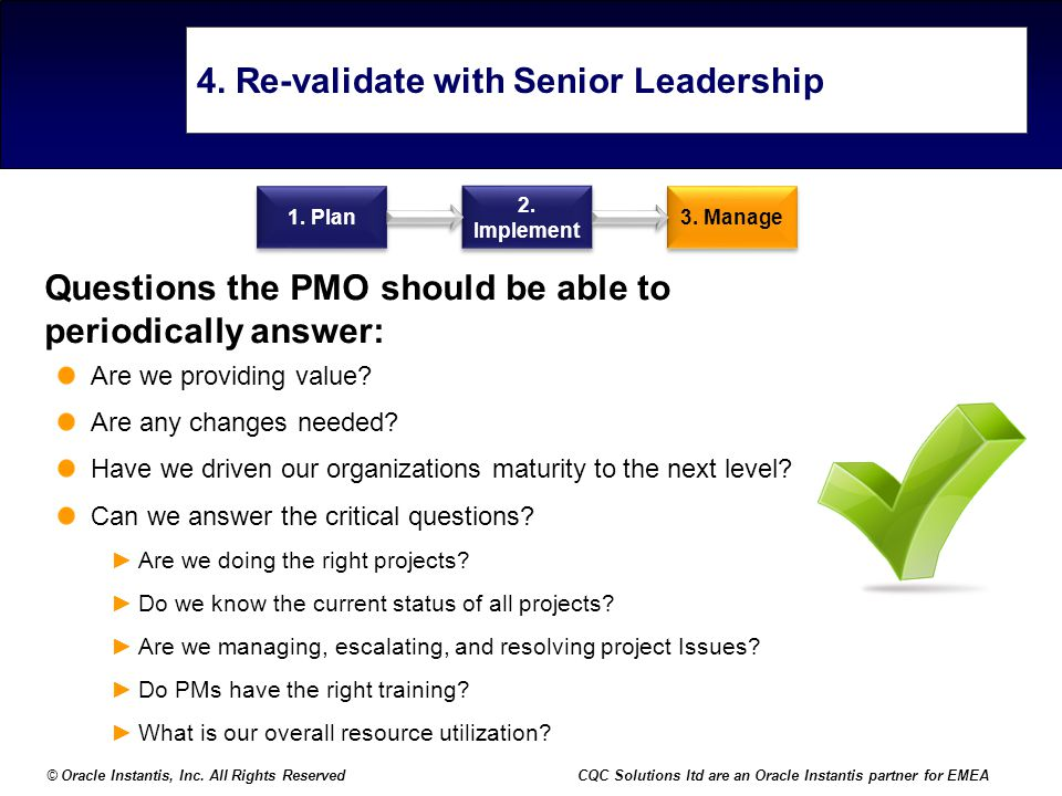 4. Re-validate with Senior Leadership