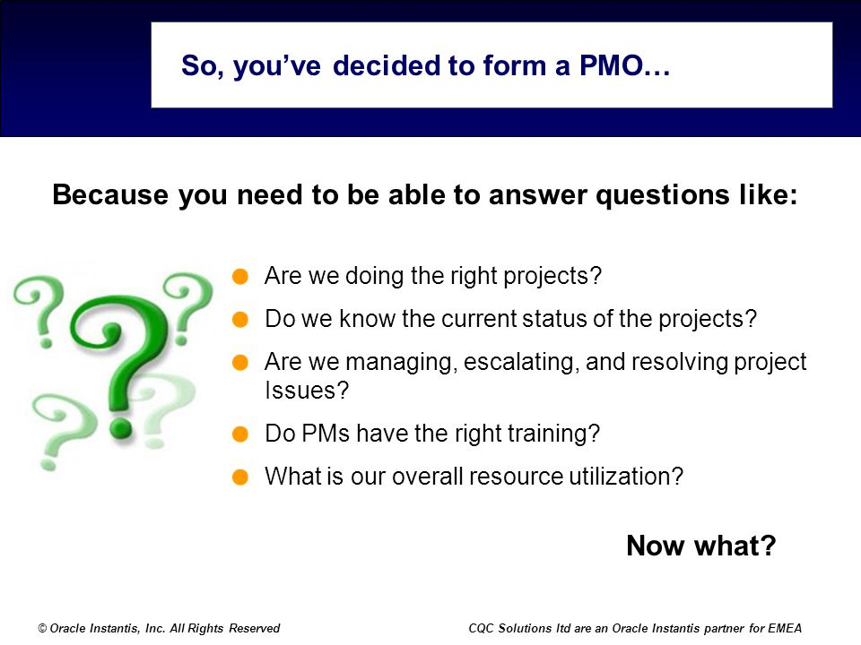 So, you've decided to form a PMO…