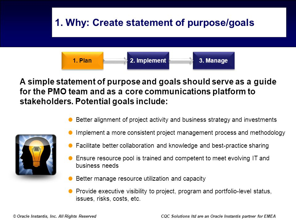 1. Why: Create statement of purpose/goals